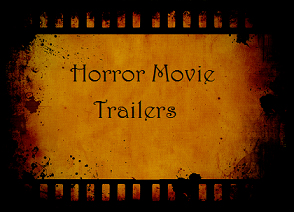Horror Movie Trailers